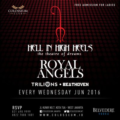 Colosseum Club Jakarta Event - HELL IN HIGH HEELS