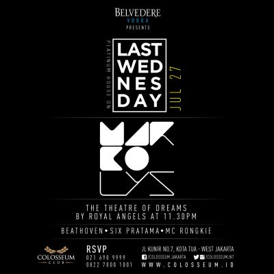 Colosseum Club Jakarta Event - LAST WEDNESDAY – MARCO LYS