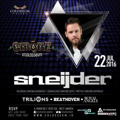 Colosseum Club Jakarta Event - SNEIJDER