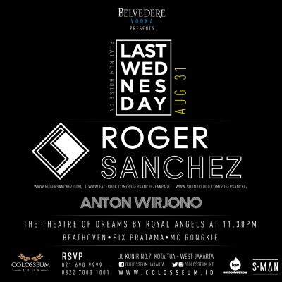 Colosseum Club Jakarta Event - LAST WEDNESDAY – ROGER SANCHEZ