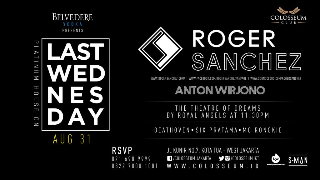Last Wednesday: LAST WEDNESDAY – ROGER SANCHEZ