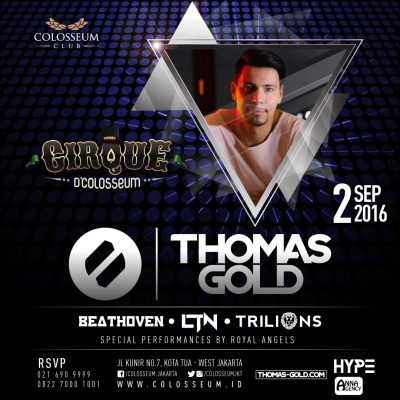 Colosseum Club Jakarta Event - THOMAS GOLD