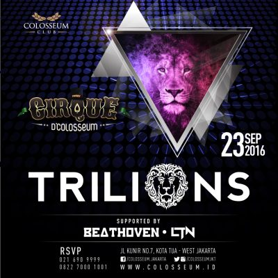 Colosseum Club Jakarta Event - TRILIONS