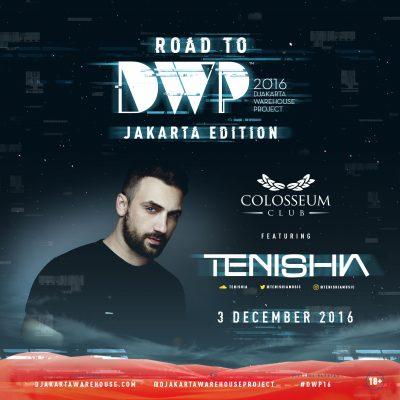 Colosseum Club Jakarta Event - ROAD TO DWP 2016 – TENISHIA