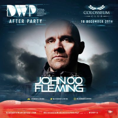 Colosseum Club Jakarta Event - AFTER PARTY DWP 2016 – JOHN OO FLEMING