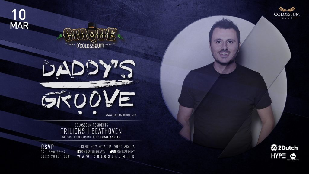 Cirque D'Colosseum: DADDY'S GROOVE