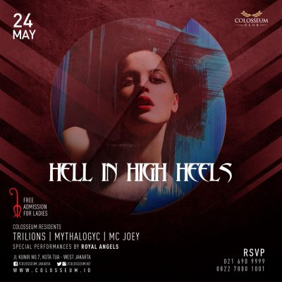 Colosseum Jakarta Event - HELL IN HIGH HEELS