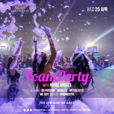 Colosseum Jakarta Event - FOAM PARTY