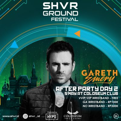 Colosseum Jakarta Event - AFTER PARTY SGF 2018 – GARETH EMERY