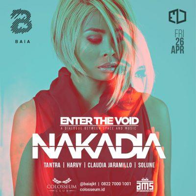 Colosseum Jakarta Event - ENTER THE VOID; NAKADIA