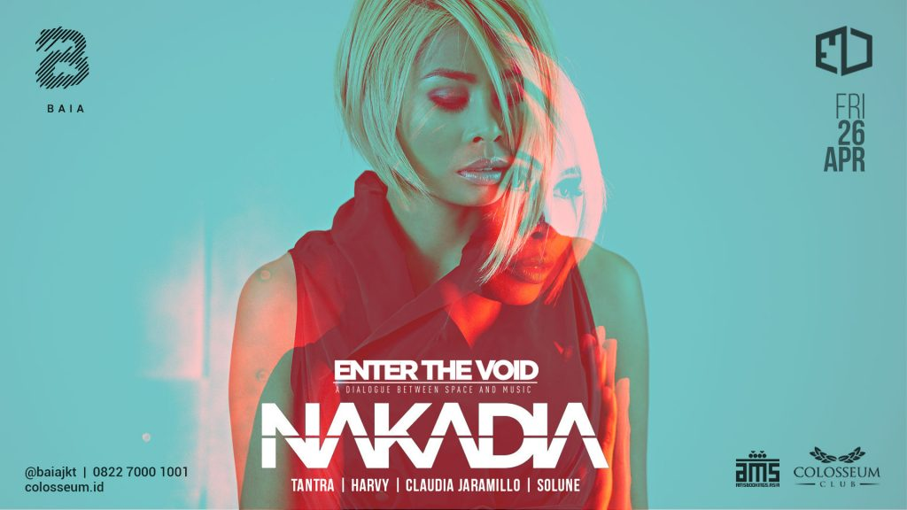 ENTER THE VOID; NAKADIA