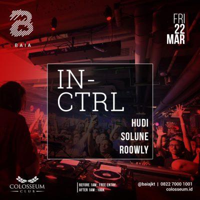 Colosseum Jakarta Event - BAIA; IN-CTRL