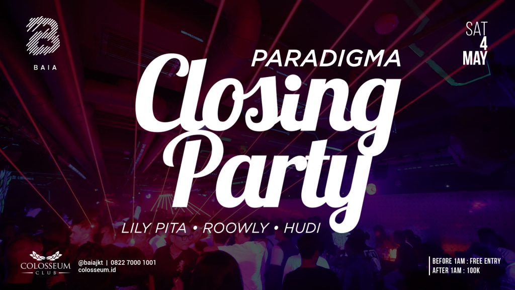 BAIA; Paradigma Closing Party